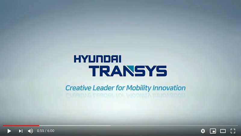 proimages/pro/HTS/Hyundai_Transys_VIDEO.jpg